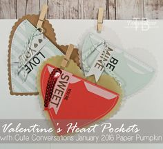 Tinkerin In Ink with Tanya: Valentine Countdown #2: Heart Pockets With January 2016 Paper Pumpkin, Stampin Up, Cute Conversations, Hearts framelits, vellum, kraft, stitching, valentine treat pouchTinkerin In Ink with Tanya: Valentine Countdown #2: Heart Pockets With January 2016 Paper Pumpkin