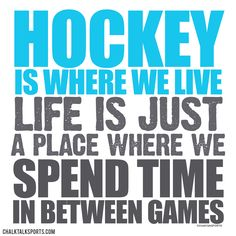 Hockey is where we live. Life is just a place where we spend time in between games. Check out this awesome design on our tees and other products from ChalkTalkSPORTS.com!