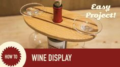 I'm often asked what's my biggest seller at craft shows? Well here it is. This wine display is a quick project and is easy to batch out. They sell well aroun...