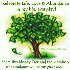 The vibration of abundance will come your way... repin and share! #abundance #vibration #money