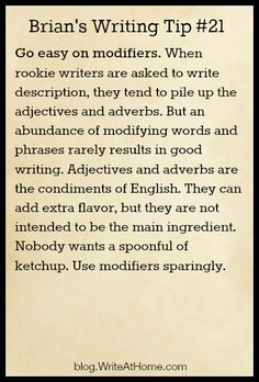 Brian's Tip #21: Easy on the Modifiers... he's not wrong about the modifiers but I know several people who would eat a spoonful of ketchup