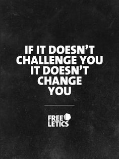 So incredibly true! The more difficult and almost exhausting the challenge....the bigger the change!