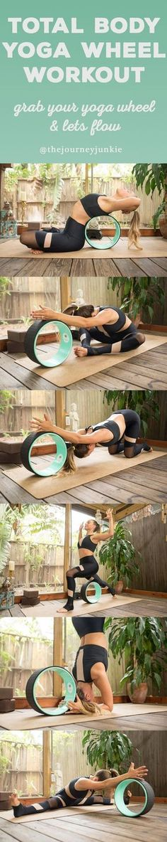 Total Body Yoga Wheel Workout - Pin now, get yourself a wheel now, and let's flow!