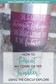 How to Paint an Ozark or Yeti Tumbler
