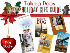Talking Dogs at For Love of a Dog: Dog Books and Giveaway - Holiday Gift Guide for Do...