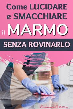 How to clean marble: do-it-yourself remedies to remove stain and polish it without ruining it - Artigianato - Sunshine Books, Desperate Housewives, Flower Wall Decor, Easy Projects, Housewife, Amazing Gardens, Interior Design Living Room, Good To Know, Household