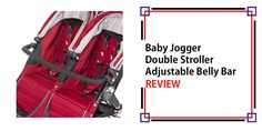 Baby Jogger Double Stroller Adjustable Belly Bar Review - TopStrollersReviews