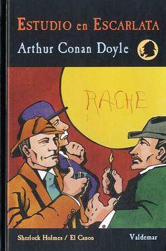 Estudio en Escarlata. Sir Arthur Conan Doyle.