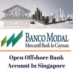 Are you looking to open offshore bank account in Singapore then visit BancoModal for open Business, personal account Offshore Bank, Merchant Account, Atm Card, Banking Services, Bank Statement, Bank Account, Business Planning, How To Be Outgoing, Singapore
