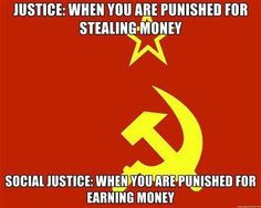 Justice vs Social Justice -pics | Capitalism is Freedom