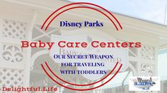 Disney Parks Baby Care Centers – our secret weapon for traveling with toddlers, Babypflegezentren Disney Parks, Walt Disney World, Disney Day, Disney Tips, Disney 2017, Toddler Nap, Toddler Travel, Travel With Kids, Family Travel