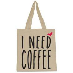 I Need Coffee Canvas Tote Bag