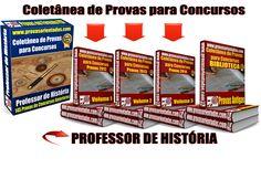 Coletânea de Provas para Concurso - Professor de História