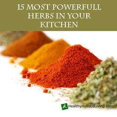 When in search of healing herbs you only have to look as far as your kitchen cabinet.  Learn more about the powerful healing properties of common herbs.