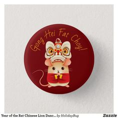 Shop Year of the Rat Chinese Lion Dancer Button created by HolidayBug. Asian New Year, Chinese New Year 2017, Chinese New Year Design, China, 5 Logo, Chinese Holidays, Animal Nail Art, Chinese Cartoon, Cute Rats