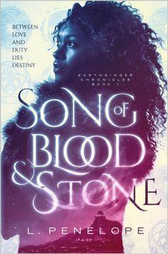 L Penelope, Song of Blood & Stone (Earthsinger Chronicles, #1)