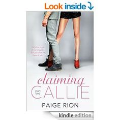 Claiming Callie: Part two Operation Get the Girl is on!