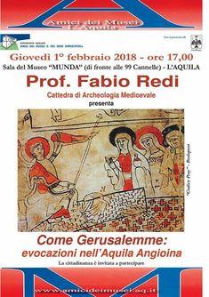 Italia Medievale: Come Gerusalemme: evocazioni nell'Aquila Angioina