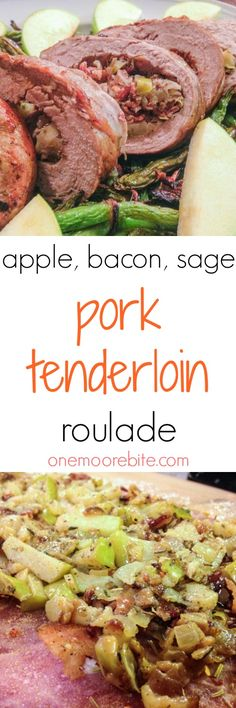 Apple & Bacon Pork Tenderloin Roulade | Pork tenderloin gets a big flavor boost with hearty herbs, tart apples, and savory bacon.