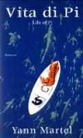 Vita di Pi = Life of Pi / Yann Martel ; [traduzione di Clara Nubile]