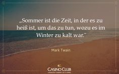 #Zitate #MarkTwain #CasinoClub