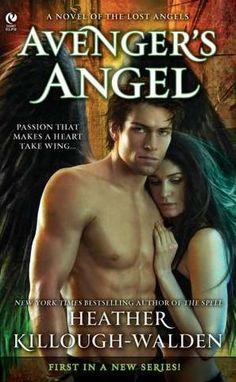 Avenger's Angel (Lost Angels Series #1) by Heather Killough-Walden http://www.barnesandnoble.com/w/avengers-angel-heather-killough-walden/1102230332?ean=9780451235220