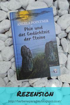 Buchrezension #157 Phie und das Gedächtnis der Steine von Angela Pointner Eine berührende Geschichte! Mehr über dieses tolle Buch erfahrt ihr in der Rezension auf meinem Blog!