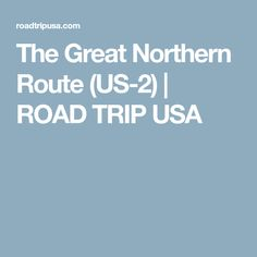 The Great Northern R
