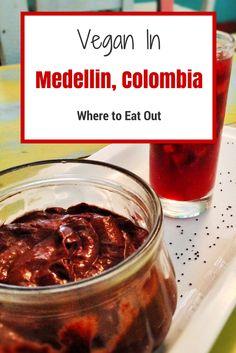 Vegan in Medellin, Colombia: Where to Eat Out in El Poblado Veggie Visa: Exploring a Vegan Planet #vegan #colombia #travel #veggievisa