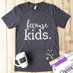 Because Kids™ Tee