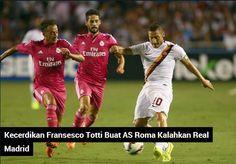Roma kembali meraih hasil manis di laga pramusim mereka, kali ini Real Madrid jadi korban.  www.royalewin.com