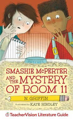 """Smashie McPerter and the Mystery of Room 11 Teacher's Guide: Entice middle-grade readers with humor and mystery in """"Smashie McPerter and the Mystery of Room 11"""" by N. Griffin. This printable teacher's guide for the book includes classroom discussion questions, language arts activities, and vocabulary instruction aligned with Common Core anchor standards. (Grades 2-5)"""