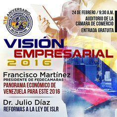 @Regrann from @camaradecomerciobolivar -  #CiudadBolivar  VISIÓN EMPRESARIAL 2016 Con: FRANCISCO MARTINEZ Presidente de FEDECAMARAS  Dr. JULIO DIAZ Reforma de la Ley de ISLR  24 de Febrero 9:30 AM Auditorio Cámara de Comercio  ENTRADA GRATIS Te esperamos! #Regrann