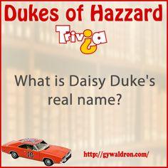 What is Daisy Duke's real name?  #DukesofHazzard