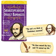 Each of these Shakespearean Insult Bandages have an image of Shakespeare and one of fifteen insults taken directly from his plays. The bandage of choice for curs, blackguards, scoundrels and wretches. Geeks, Shakespeare Insults, William Shakespeare, Shakespeare Funny, Bandage, This Is Your Life, Take My Money, Thing 1, Geek Out