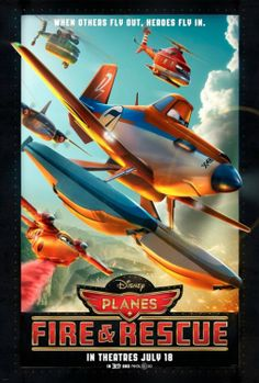 Planes: Fire & Rescue Movie Poster - Internet Movie Poster Awards Gallery
