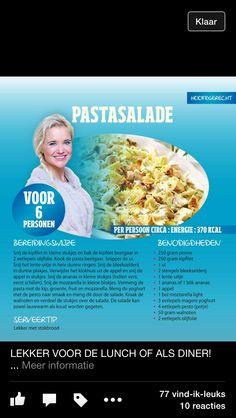 Pastasalade Sonja Bakker Healthy Recepies, Good Healthy Recipes, Healthy Food, Pasta Recipes, Salad Recipes, Happy Foods, Weight Watchers Meals, Light Recipes, Love Food
