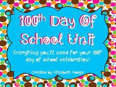 $ 100th Day Of School Unit- 16 Activities Included!!