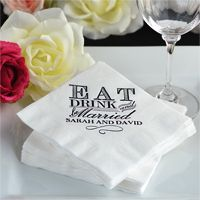 Cocktail napkins with eat, drink and be married quote and one line of custom text