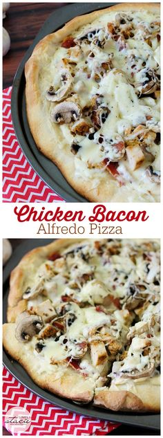 Chicken Bacon Alfredo Pizza - Topped with creamy Alfredo sauce, crispy bacon, chopped cooked chicken breasts, sliced fresh mushroom, diced onions and shredded mozzarella cheese. Perfection. OMG get this in your belly!