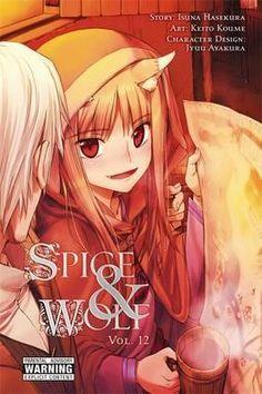 Spice and Wolf: Manga Vol. 12