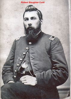 Robert Slaughter Curd  (1820-1864), captain in Company F, 11th Kentucky Cavalry, photo about 1862, died in Andersonville, prison