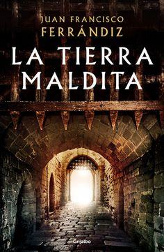 La tierra maldita ebook by Juan Francisco Ferrándiz - Rakuten Kobo Good Books, Books To Read, Love My Man, Addicted To You, He Loves Me, Ex Libris, Love Book, Literature, Novels