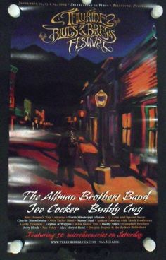 Original concert poster for The Allman Brothers, Joe Cocker, Buddy Guy and others at The Telluride Blues and Brews festival in 2003.  16 x 28 inches on card stock. Creases and handling marks.