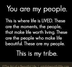 You Are My People | Read more at... artofabeautifullife.com