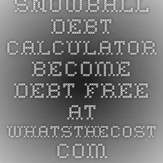 Snowball debt calculator - Become debt free at WhatsTheCost.com