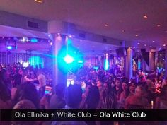 Ola White Club Athens