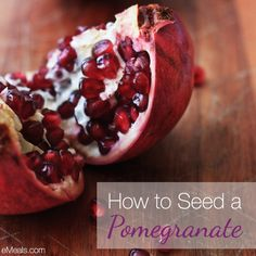How to seed a pomegranate. There are so many nutritional bonuses in this superfood. #POMEGRANATE