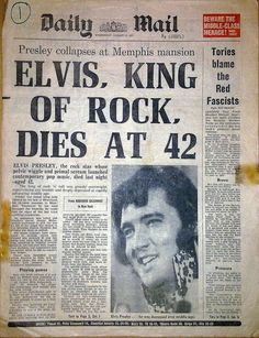 If you are a baby boomer then you will remember this day August 1977 when we heard the news that Elvis Presley, the King of Rock and Roll died of a heart attack at his home Graceland in Memphis, Tennessee. Graceland, Musica Elvis Presley, Rock And Roll, Historia Do Rock, Retro, Newspaper Headlines, Newspaper Report, Newspaper Art, Deneuve