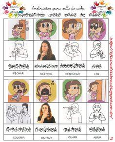 Sinais para serem utilizados em sala de aula por docentes para instruções (comandos básicos) em Libras.         Referências:   Dicionário ...